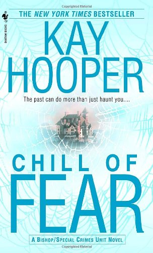Chill Of Fear by Kay Hooper