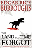 The Land that Time Forgot - Special Edition - Includes: The People that Time Forgot and Out of Time's Abyss