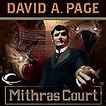 Mithras Court: Ravenloft: Dominion, Book 2 | David A. Page