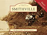 img - for Smithville 15 Historic Pcs, TX (POA) (Postcards of America) book / textbook / text book