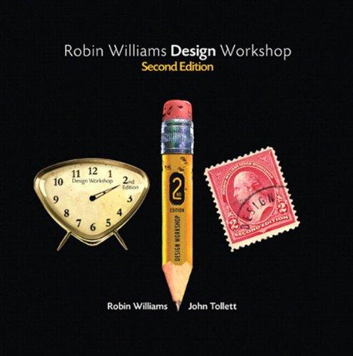 Download Robin Williams Design Workshop, Second Edition (2nd Edition) Pdf