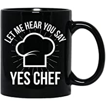 Yes Chef Let Me Hear Your Say,Sous Work Gift,Funny Knife Master Black Mug