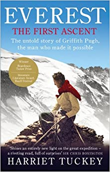 Book Everest - The First Ascent: The untold story of Griffith Pugh, the man who made it possible
