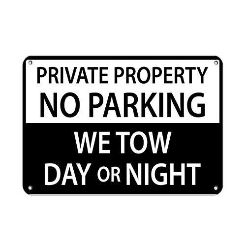 Parking No Signs Personalized (Personalized Metal Signs Private Property No Parking We Tow Day Or. Night Aluminum METAL Sign 10 X 14 Inch)