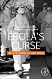 img - for Ebola's Curse: 2013-2016 Outbreak in West Africa book / textbook / text book