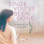 Since You've Been Gone | Christa Allan