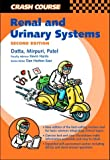 Crash Course: Renal and Urinary Systems (Crash Course-UK) by Shreelata Datta BSc (2003-03-28)