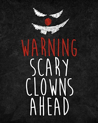 iCandy Combat 8x10 Warning Scary Clowns Ahead Print