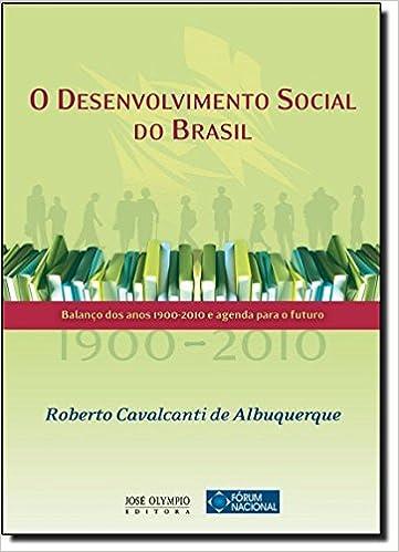 O Desenvolvimento Social Do Brasil: Balanoco DOS Anos 1900 ...