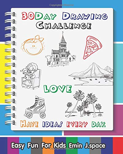 Amazoncom 30 Day Drawing Challenge Easy Fun Drawing Book For