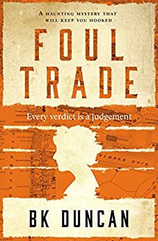 Foul Trade: a haunting mystery that will keep you hooked (May Keaps Book 2) by [Duncan, BK]