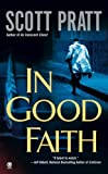 In Good Faith, Scott Pratt, 0451412729