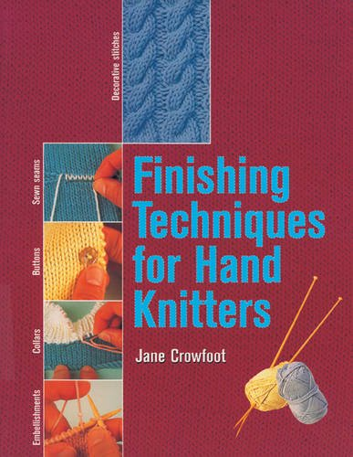 Finishing Techniques for Hand Knitters ()