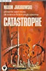 Catastrophe par Jakubowski