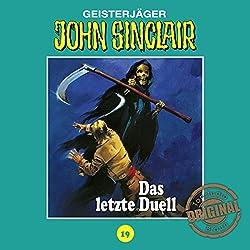 Das letzte Duell - Teil 3 (John Sinclair - Tonstudio Braun Klassiker 19)