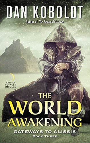 The World Awakening (Gateways to Alissia Book 3)