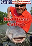 Catfishing America - Red River Catfish
