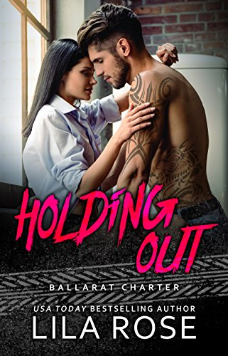 Holding Out (Hawks MC Club Book 1) by [Rose, Lila]