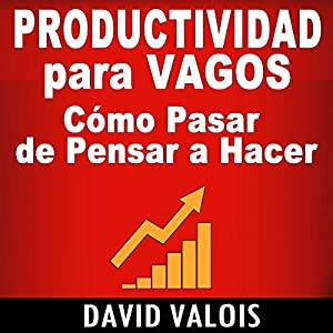 Productividad Para Vagos [Productivity for Vagos] Audiobook