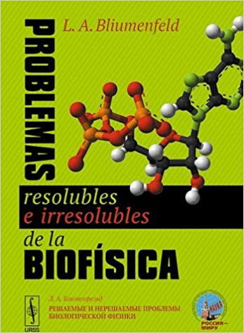 Problemas resolubles e irresolubles de la biofísica: Amazon ...