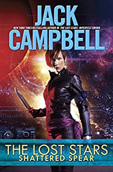 The Lost Stars: Shattered Spear by [Campbell, Jack]