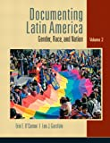 Documenting Latin America: Gender, Race and