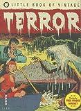 Little Book of Vintage Terror, Tim Pilcher, 1781570027