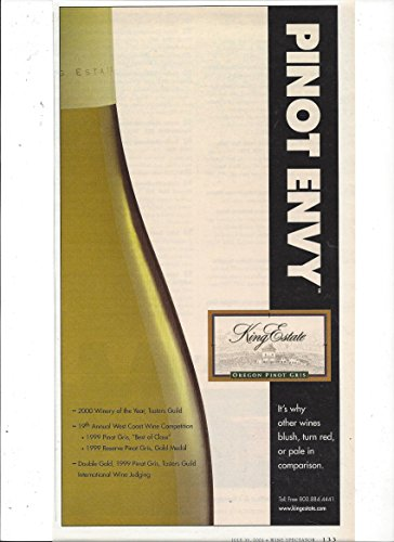 **PRINT AD** For King Estate Pinot Gris Wine: Pinot Envy **PRINT AD**