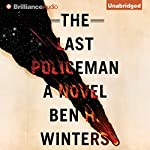The Last Policeman | Ben H. Winters