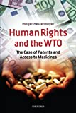 Human Rights and the WTO 9780199552177