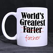 Best Father's Day Gift Birthday Gift Coffee Mug - Popular World's Greatest Farter I Mean Father Coffee Mug or Tea Cup - 11 ounces