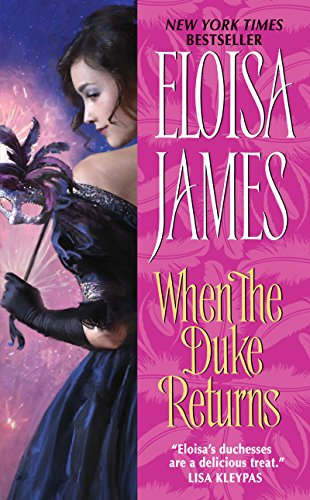(When the Duke Returns (Desperate Duchesses Book 4))