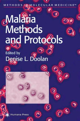 Malaria Methods and Protocols (Methods in Molecular Medicine)
