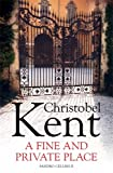 Front cover for the book A Fine and Private Place by Christobel Kent