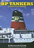 BP Tankers, R J Solly and Bill Harvey, 1861762518