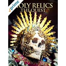 Holy Relics: The Quest