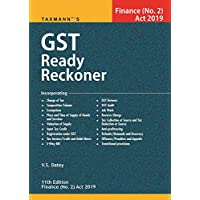 GST Ready Reckoner- Finance (No.2) Act 2019 (11th Edition 2019)