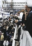 Jahrgang 27 - Blick und Sicht, Manfred Sommer, 383110137X