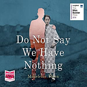 Do Not Say We Have Nothing Audiobook