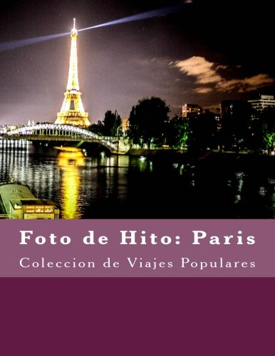 Foto de Hito: Paris: Coleccion de Viajes Populares (Spanish Edition) Julien Coallier
