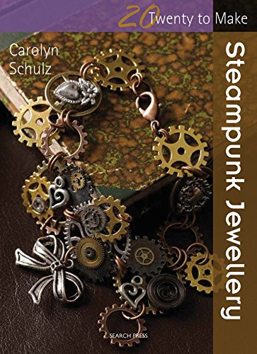 Steampunk Jewellery (Twenty to Make) 3