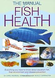 The Manual of Fish Health (Interpet Manual)