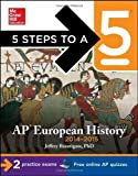 5 Steps to a 5 AP European History, 2014-2015 Edition (5 Steps to a 5 on the Advanced Placement Examinations Series) 4th (fourth) Edition by Brautigam, Jeffrey published by McGraw-Hill (2013)