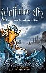 L'Affaire Elfe : une Aventure de Brakmar le Viking par Nicolas