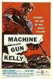 Machine-Gun Kelly (1958) Movie Poster 24x36 inches Charles Bronson
