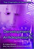 The Development of Antidepressants, Maryalice Walker, 1422201023