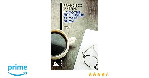 La noche que llegué al Café Gijón (Contemporánea): Amazon.es ...