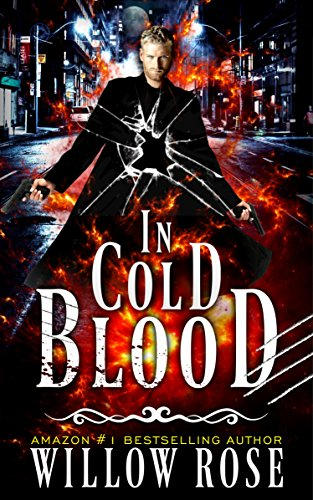 In Cold Blood (Detective Forrest Albu Series Book 1) (Rose Dragon)