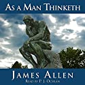 As a Man Thinketh Audiobook by James Allen Narrated by P.J. Ochlan