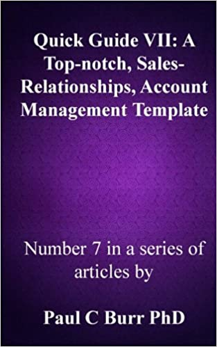 Quick Guide Vii A Top Notch Sales Relationships Account